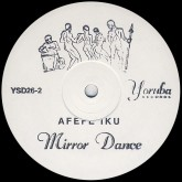 afefe-iku-mirror-dance-yoruba-records-cover