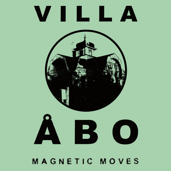 villa-abo-magnetic-moves-lp-pre-ord-dark-entries-cover