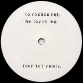 to-rococo-rot-he-loves-me-four-tet-remix-c-city-slang-cover