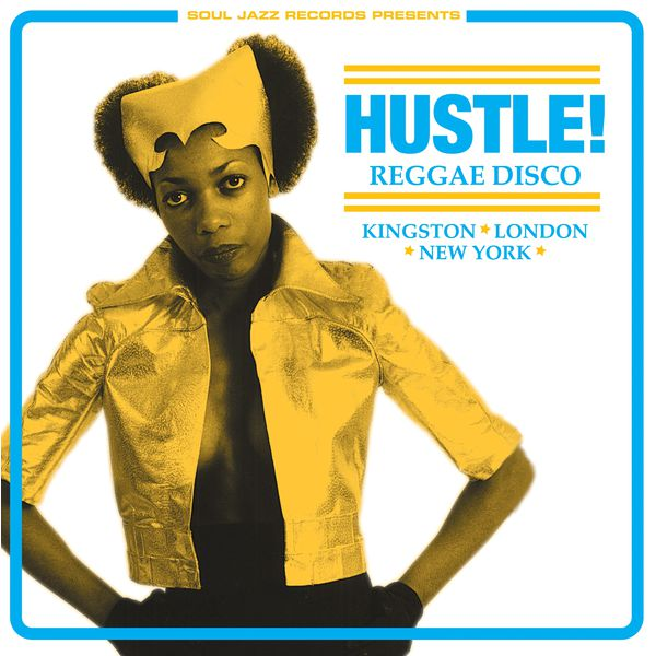 various-artists-hustle-reggae-disco-kingston-soul-jazz-cover