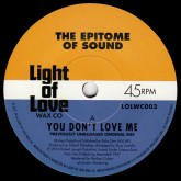 epitome-of-sound-you-dont-love-me-where-were-light-of-love-wax-co-cover