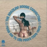 various-artists-the-brazilian-boogie-connection-cultures-of-soul-cover
