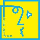 bullion-loop-the-loop-lp-deek-cover
