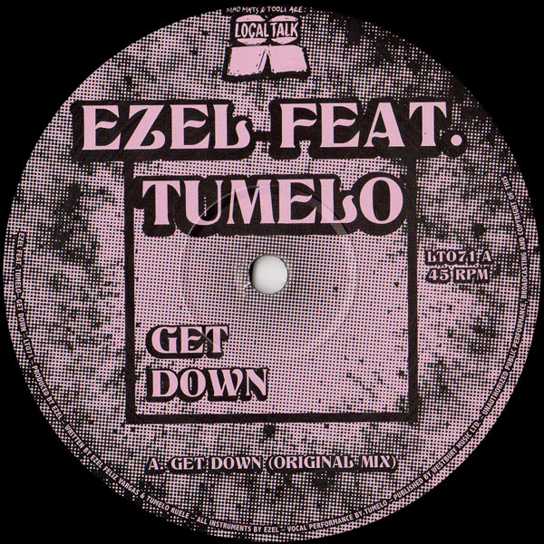 ezel-ft-tumelo-get-down-atjazz-remix-local-talk-cover