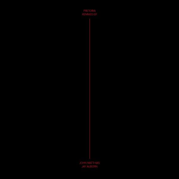 john-matthias-jay-auborn-pretoria-remixed-ep-village-green-cover