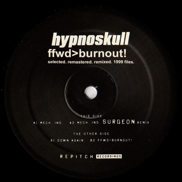 hypnoskull-ffwdburnout-selected-remaster-repitch-recordings-cover