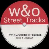 waze-odyssey-love-that-burns-hot-enough-m-wo-street-tracks-cover