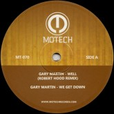 gary-martin-well-we-get-down-robert-hood-motech-cover