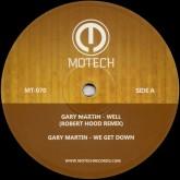 gary-martin-well-we-get-down-robert-hood-motech-cover