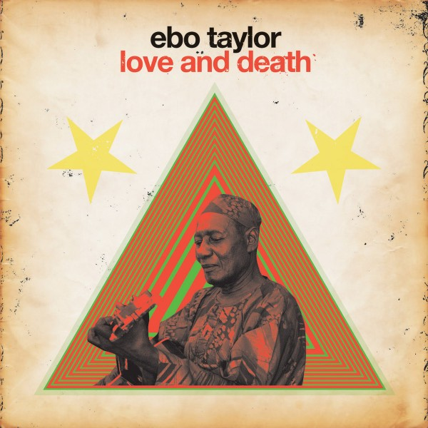 ebo-taylor-love-and-death-lp-strut-cover