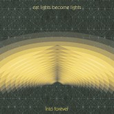 eat-lights-become-lights-into-forever-lp-the-great-pop-supplement-cover