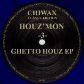 houz-mon-ghetto-houz-3-ep-chiwax-cover