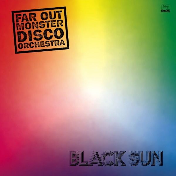 far-out-monster-disco-orches-the-black-sun-lp-pre-ord-far-out-recordings-cover