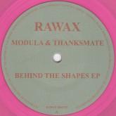 modula-thanksmate-behind-the-shapes-ep-rawax-cover