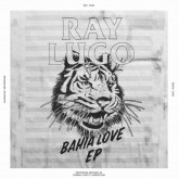 ray-lugo-bahia-love-ep-jazz-milk-cover