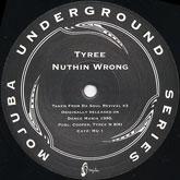 tyree-nuthin-wrong-mojuba-cover