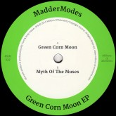 maddermodes-green-corn-moon-ep-millions-of-moments-cover
