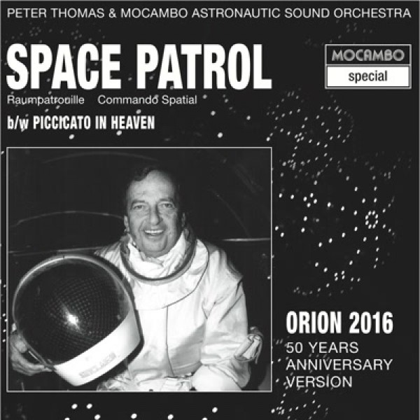 peter-thomas-mocambo-astronaut-space-patrol-orion-2016-50th-mocambo-cover