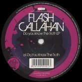 flash-callahan-do-you-know-the-truth-ep-jalapeno-records-cover