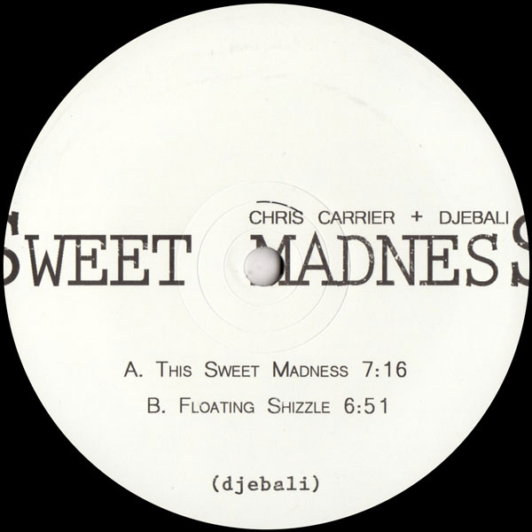 chris-carrier-djebali-sweet-madness-ep-djebali-cover