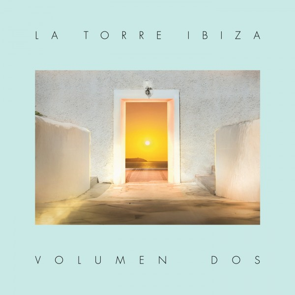 various-artists-la-torre-ibiza-volumen-dos-hostel-la-torre-recordings-cover