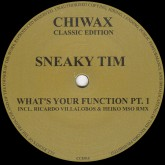 sneaky-tim-whats-your-function-pt1-ricar-chiwax-classic-edition-cover