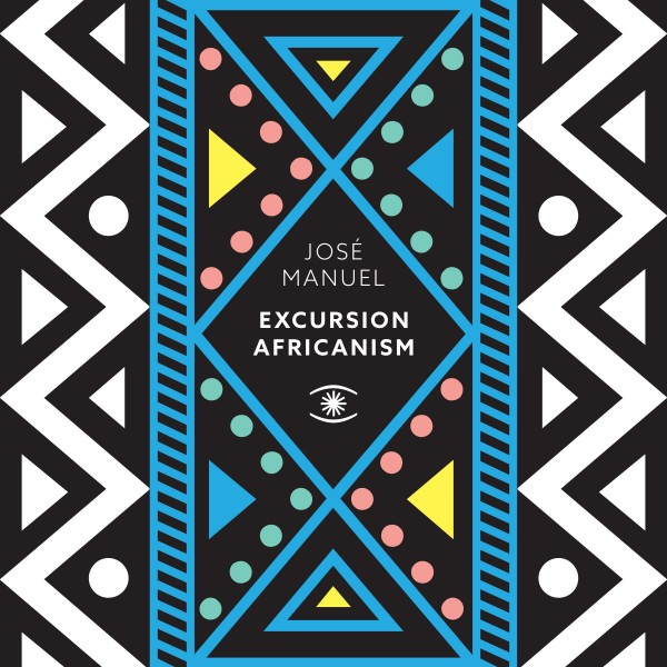 jose-manuel-excursion-africanism-lp-pre-ord-music-for-dreams-cover