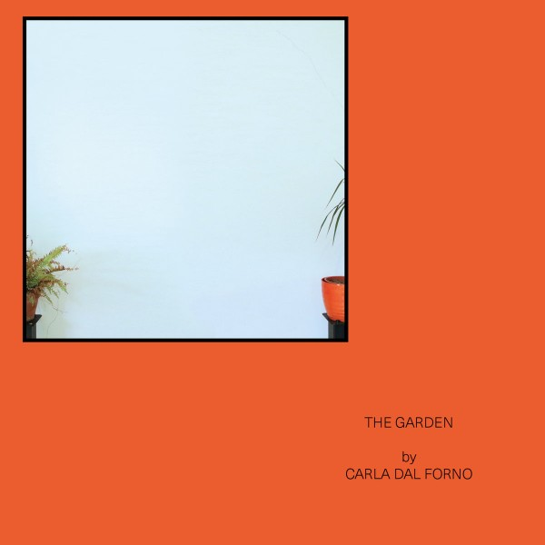 carla-dal-forno-the-garden-ep-blackest-ever-black-cover