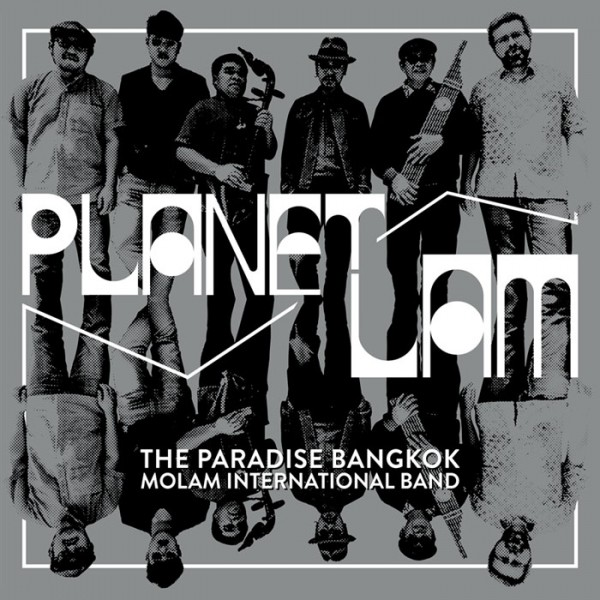 the-paradise-bangkok-molam-planet-lam-lp-paradise-bangkok-cover