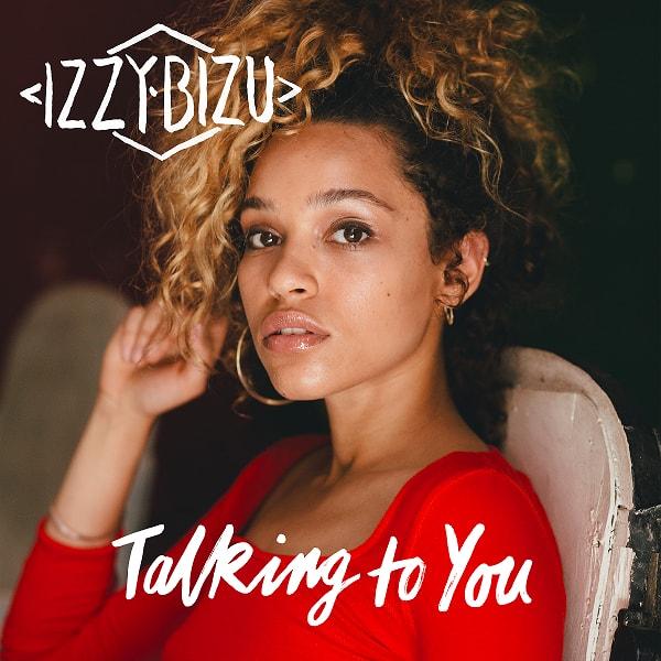 izzy-bizu-talking-to-you-ltd-signed-rsd-iluvlive-cover