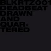 deadbeat-drawn-and-quartered-cd-blkrtz-cover