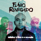 flavio-renegado-minha-tribo-o-mundo-lp-vinyl-land-records-cover