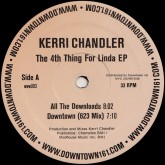 kerri-chandler-the-4th-thing-for-linda-ep-downtown-records-cover