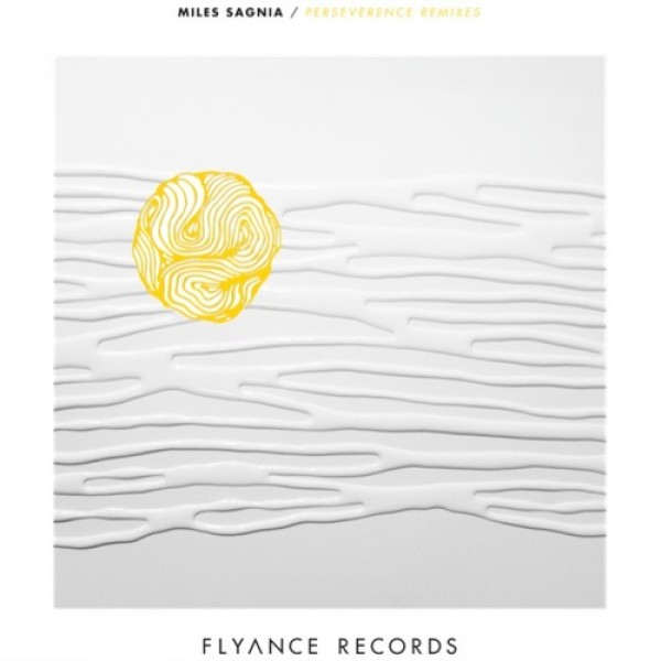 miles-sagnia-perseverence-remixes-flyance-records-cover