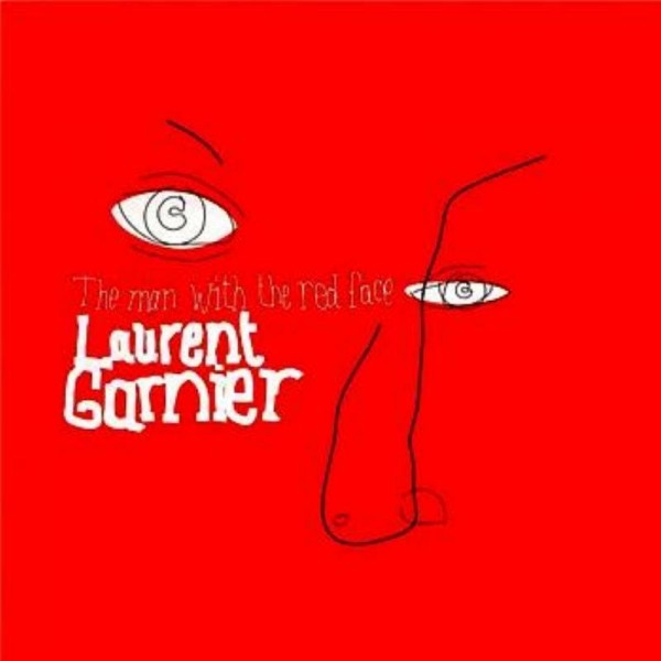 laurent-garnier-the-man-with-the-red-face-f-communications-cover
