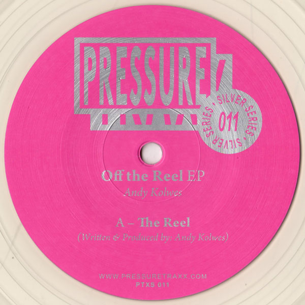 andy-knowles-off-the-reel-ep-pressure-traxx-cover
