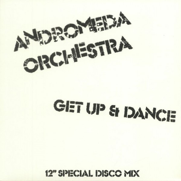 andromeda-orchestra-get-up-dance-nick-the-record-faze-action-records-cover