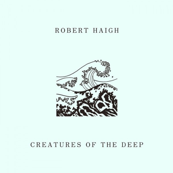 robert-haigh-creatures-of-the-deep-lp-unseen-worlds-cover