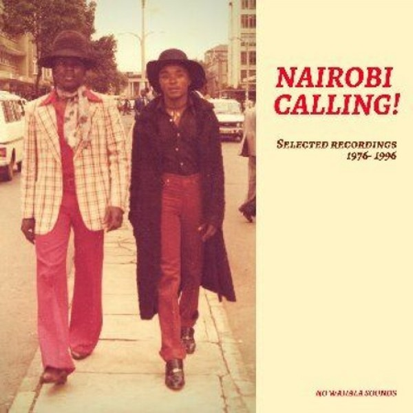 various-artists-nairobi-calling-selected-record-no-wahala-sounds-cover