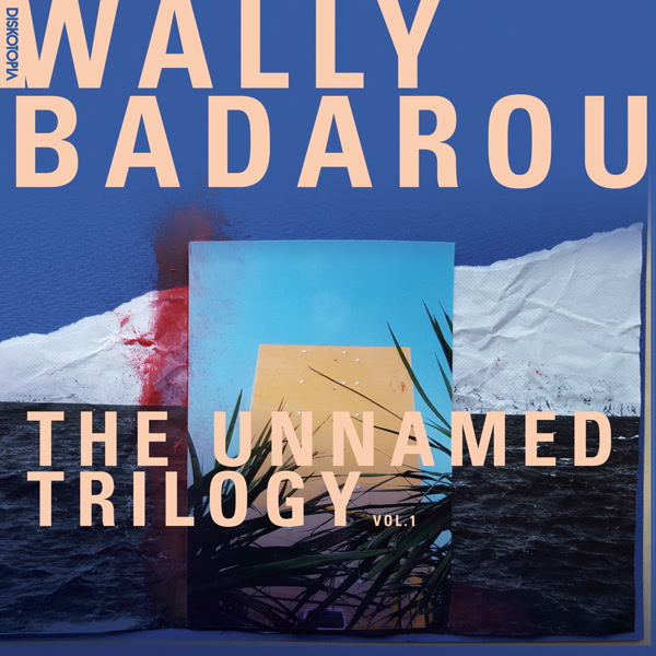 wally-badarou-the-unnamed-trilogy-vol-1-diskotopia-cover
