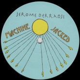 jerome-derradji-machine-jacked-wurk-it-still-music-cover