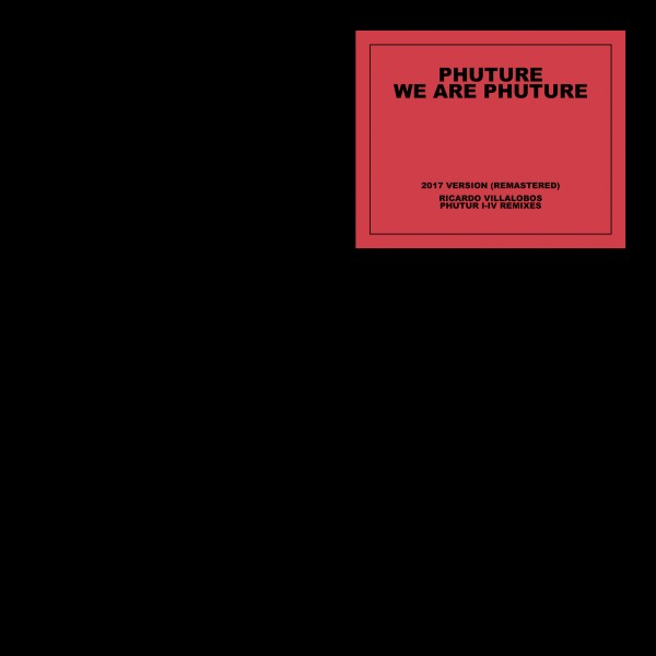 phuture-we-are-phuture-ricardo-villalob-get-physical-music-cover