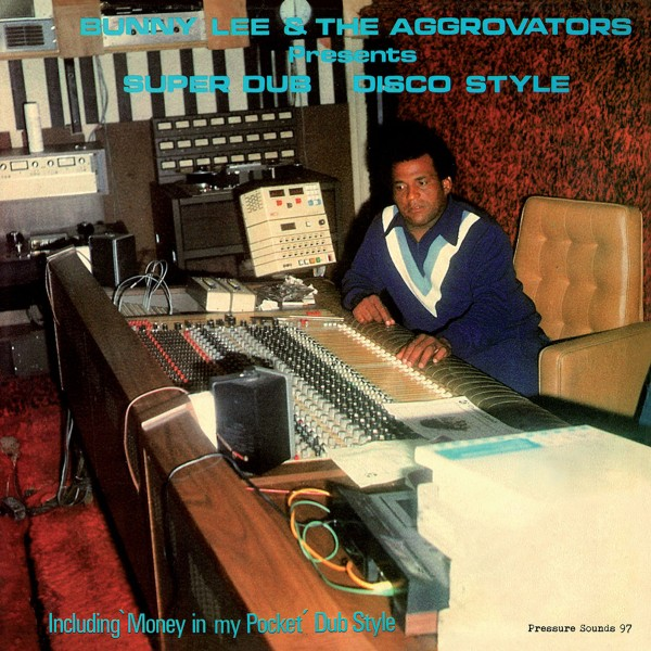 bunny-lee-the-aggrovators-super-dub-disco-style-lp-pre-or-pressure-sounds-cover