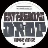 fat-freddys-drop-mother-mother-theo-parrish-the-drop-cover