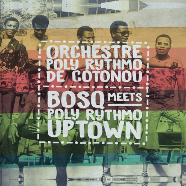 orchestre-polyrythmo-de-coto-bosq-meets-poly-rythmo-upt-sol-power-sound-cover