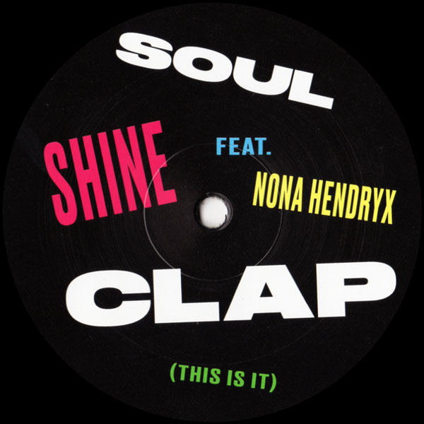 soul-clap-feat-nona-hend-shine-hot-toddy-scott-grooves-classic-cover