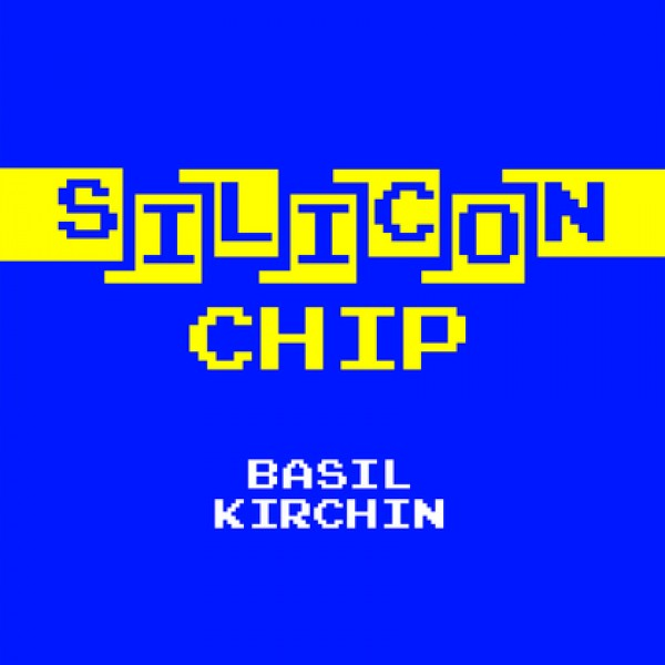 basil-kirchin-silicon-chip-trunk-records-cover