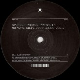 spencer-parker-no-more-silly-club-songs-vol-rekids-cover