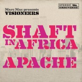 marc-mac-presents-visione-shaft-in-africa-apache-bbe-records-cover