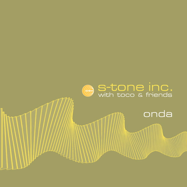 s-tone-inc-with-toco-frie-onda-lp-schema-cover